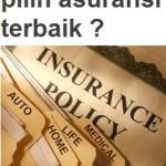 Memilih Asuransi Terbaik Indonesia