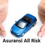 Keuntungan Produk Asuransi All Risk untuk Melindungi Kendaraan dari Kerugian Finansial