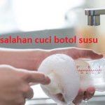 Kesalahan yang Sering Dilakukan Saat Mencuci Botol Susu Bayi